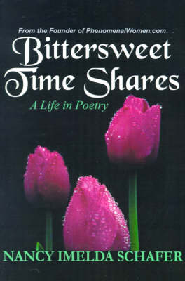 Bittersweet Time Shares: A Life in Poetry