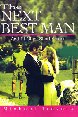 The Next Best Man: And 11 Other Short Stories