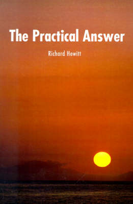 The Practical Answer