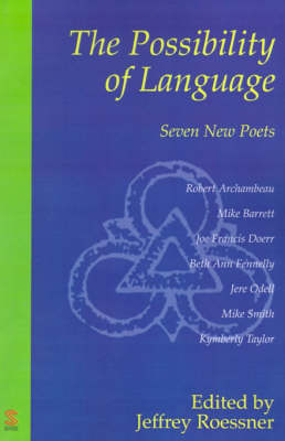The Possibility of Language: Seven New Poets