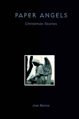 Paper Angels: Christmas Stories