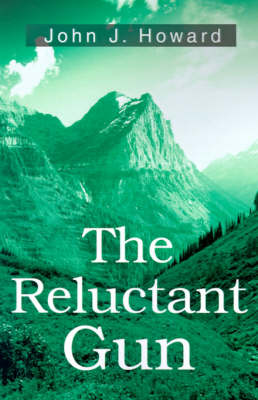 The Reluctant Gun