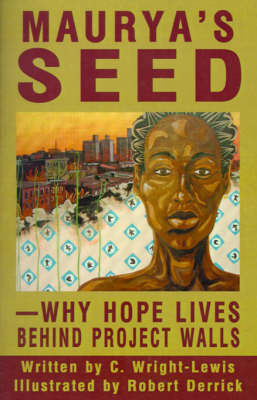Maurya's Seed: Why Hope Lives Behind Project Walls