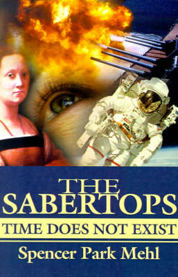 The Sabertops: Time Does Not Exist
