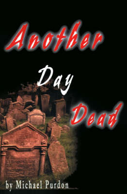 Another Day Dead