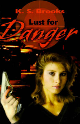 Lust for Danger