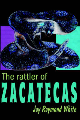 The Rattler of Zacatecas