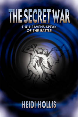 The Secret War: The Heavens Speak of the Battle