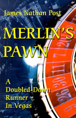 Merlin's Pawn: A Doubled-Down Runner in Vegas