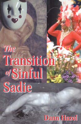 The Transition of Sinful Sadie