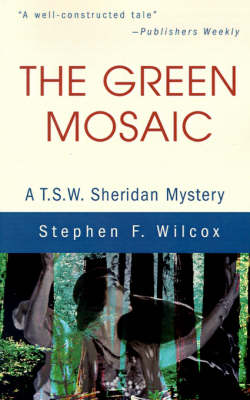 The Green Mosaic: A T.S.W. Sheridan Mystery