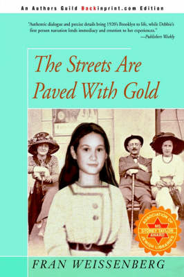 The Streets Are Paved with Gold