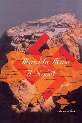 Masada Mine: A Novel by the Author of Through Another S Eyes