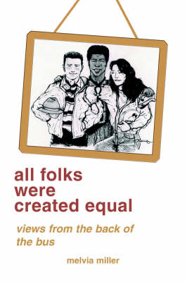 All Folks Were Created Equal: Poems, Humor