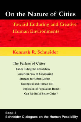 On the Nature of Cities: Toward Enduring and Creative Human Environments