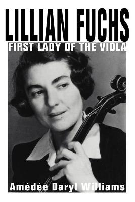 Lillian Fuchs: First Lady of the Viola