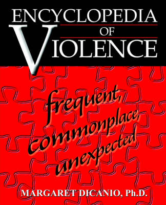 Encyclopedia of Violence: Frequent, Commonplace, Unexpected