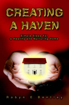 Creating a Haven: Simple Steps for a Healthy and Nurturing Home