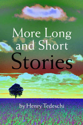 More Long and Short Stories