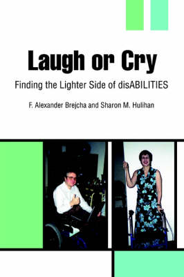 Laugh or Cry: Finding the Lighter Side of Disabilities