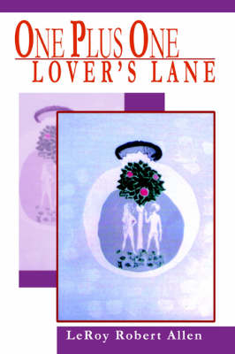 One Plus One Lover's Lane