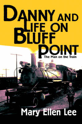 Danny and Life on Bluff Point: The Man on the Train