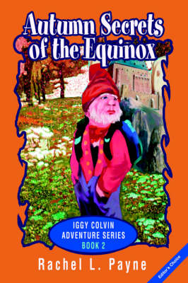 Autumn Secrets of the Equinox: Iggy Colvin Adventure Series Book 2