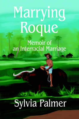 Marrying Roque: Memoir of an Interracial Marriage
