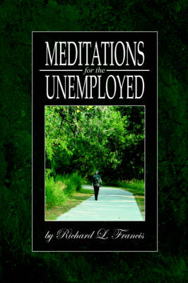 Meditations for the Unemployed