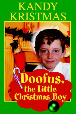 Doofus, the Little Christmas Boy