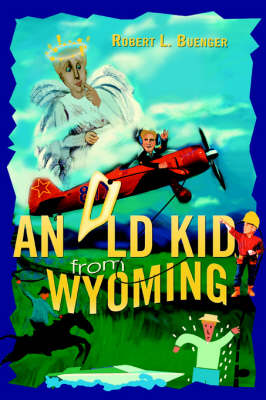 An Old Kid from Wyoming