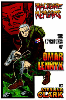 Macabre Memoirs: The Adventures of Omar Lennyx