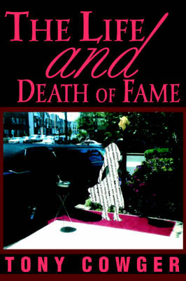The Life and Death of Fame