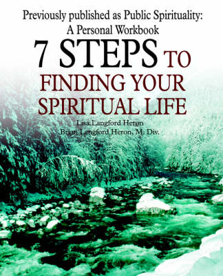7 Steps to Finding Your Spiritual Life