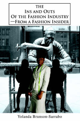The Ins and Outs of the Fashion Industry--From a Fashion Insider