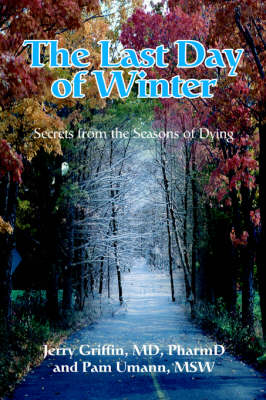 The Last Day of Winter: Secrets from the Seasons of Dying