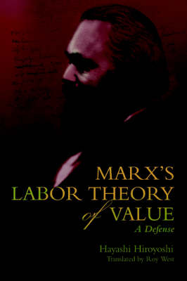 Marx's Labor Theory of Value: A Defense
