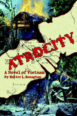 Atrocity: A Novel of Vietnam