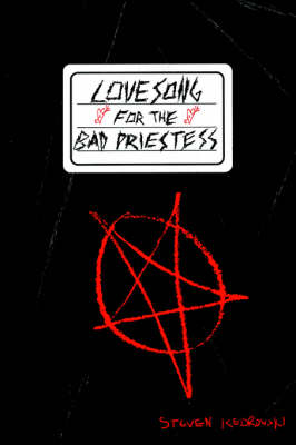 Lovesong for the Bad Priestess