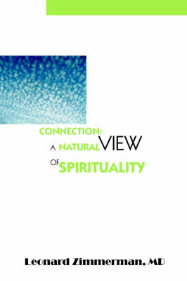 Connection: A Natural View of Spirituality