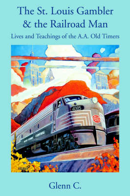 The St. Louis Gambler & the Railroad Man