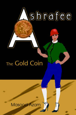 Ashrafee: The Gold Coin