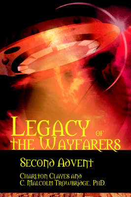 Legacy of the Wayfarers: Second Advent