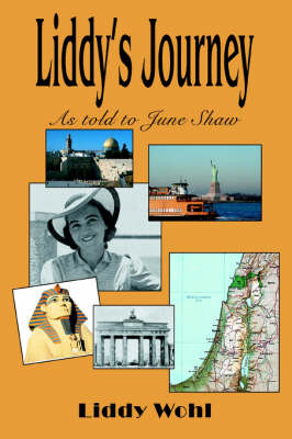 Liddy's Journey: As Told to June Shaw