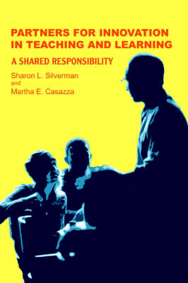 Partners for Innovation in Teaching and Learning: A Shared Responsibility