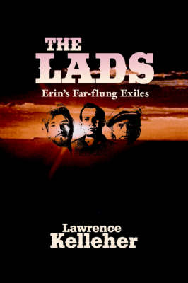 The Lads: Erin's Far-Flung Exiles