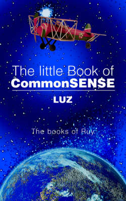 The Little Book of Commonsense: The Books of Ruy