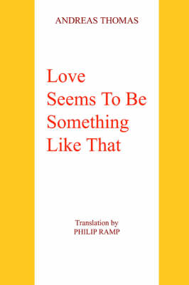 Love Seems to Be Something Like That