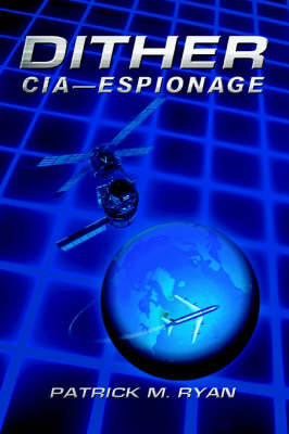 Dither: CIA - Espionage
