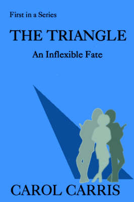 The Triangle: An Inflexible Fate